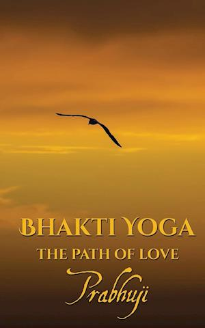 Bog, paperback Bhakti Yoga