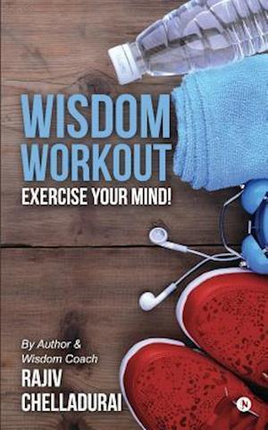 Bog, paperback Wisdom Workout af Rajiv Chelladurai