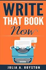 Write That Book Now