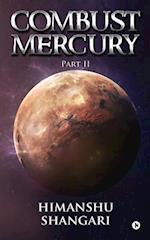 Combust Mercury - Part II