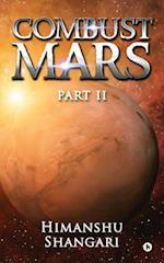 Combust Mars - Part II