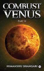 Combust Venus - Part II