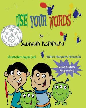 Bog, paperback Use Your Words af Subhash Kommuru