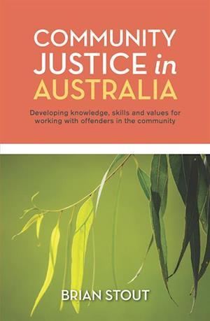 Community Justice in Australia af Brian Stout