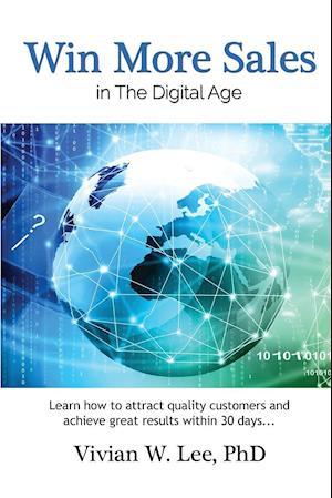 Bog, paperback Win More Sales in the Digital Age (Softcover) af Vivian W. Lee