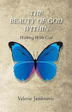 The Beauty of God Within