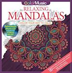 Color with Music Relaxing Mandalas (Color with Music, nr. 1)