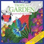 Color with Music Tropical Garden (Color with Music, nr. 1)