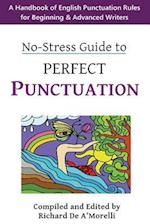 No-Stress Guide to Perfect Punctuation