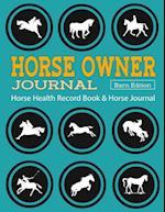 Horse Health Record Book & Horse Journal [Barn Edition]