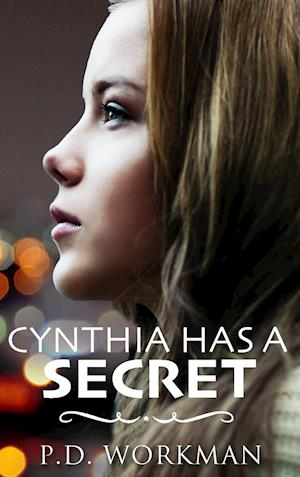 Bog, hardback Cynthia Has a Secret af P. D. Workman