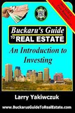 Buckaru's Guide to Real Estate