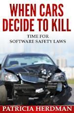 When Cars Decide to Kill