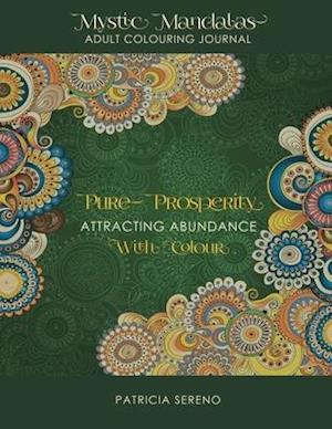 Bog, paperback Pure Prosperity af Patricia Sereno