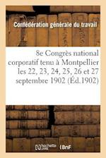 Xiiie Congres National Corporatif af Confederation Du Travail