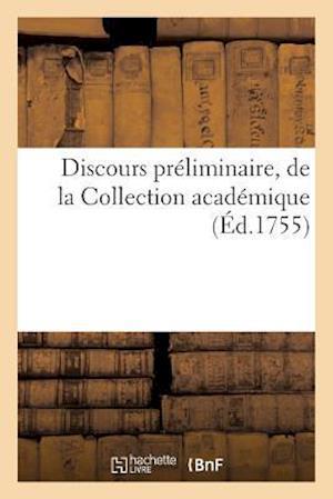 Bog, paperback Discours Preliminaire, de La Collection Academique af F. Desventes