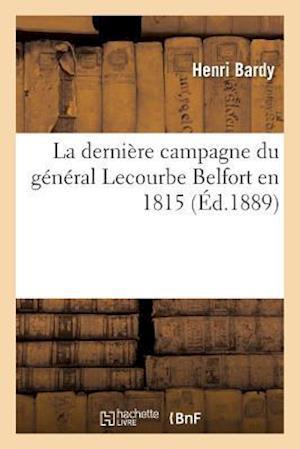 Bog, paperback La Derniere Campagne Du General Lecourbe