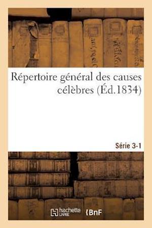 Bog, paperback Repertoire General Des Causes Celebres. Serie 3-1