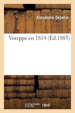Bog, paperback Voreppe En 1814