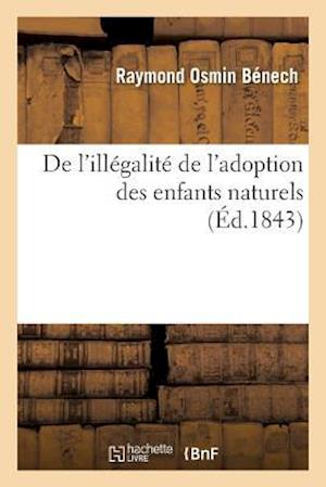 Bog, paperback de L'Illegalite de L'Adoption Des Enfants Naturels