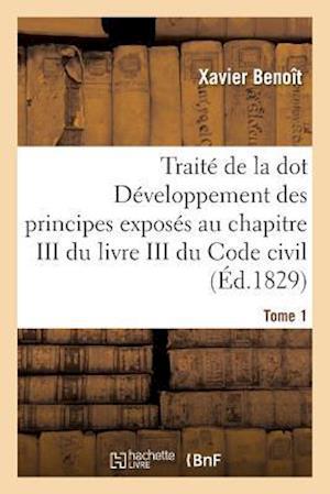 Bog, paperback Traite de La Dot Developpement Des Principes