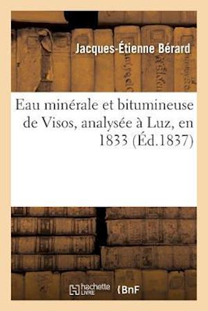 Bog, paperback Eau Minerale Et Bitumineuse de Visos, Analysee a Luz, En 1833