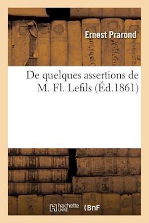 Bog, paperback de Quelques Assertions de M. FL. Lefils