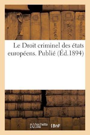 Bog, paperback Le Droit Criminel Des Etats Europeens