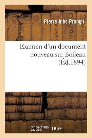 Bog, paperback Examen D'Un Document Nouveau Sur Boileau