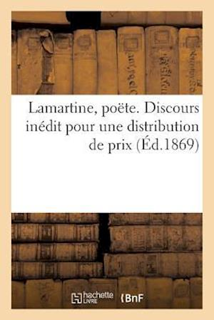 Bog, paperback Lamartine, Poete. Discours Inedit Pour Une Distribution de Prix