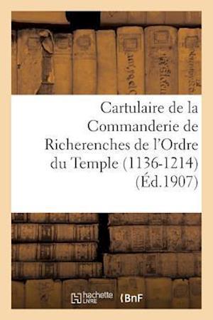 Bog, paperback Cartulaire de La Commanderie de Richerenches de L'Ordre Du Temple 1136-1214