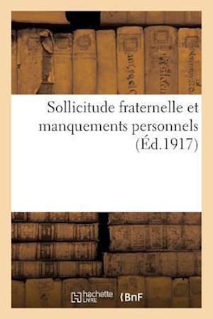 Bog, paperback Sollicitude Fraternelle Et Manquements Personnels af I. -R Mazeirac