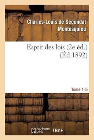 Bog, paperback Esprit Des Lois Livres 2e Ed. Tome 1-5