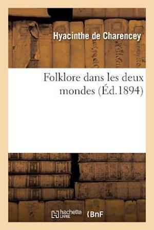Bog, paperback Folklore Dans Les Deux Mondes