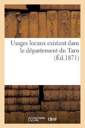 Bog, paperback Usages Locaux Existant Dans Le Departement Du Tarn