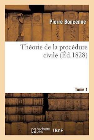 Bog, paperback Theorie de La Procedure Civile Tome 1