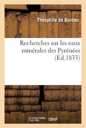 Bog, paperback Recherches Sur Les Eaux Minerales Des Pyrenees