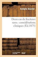 Deux Cas de Fractures Rares af Adolphe Bourdel