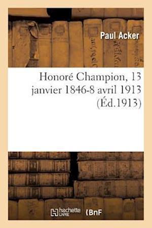Bog, paperback Honore Champion, 13 Janvier 1846-8 Avril 1913