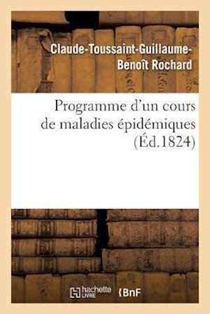 Bog, paperback Programme D'Un Cours de Maladies Epidemiques