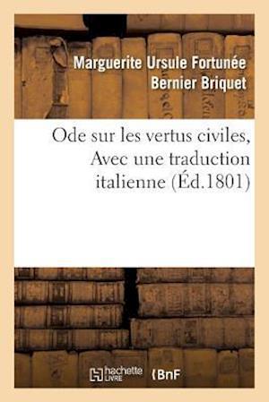 Bog, paperback Ode Sur Les Vertus Civiles, Avec Une Traduction Italienne