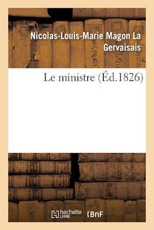 Bog, paperback Le Ministre af La Gervaisais-N-L-M