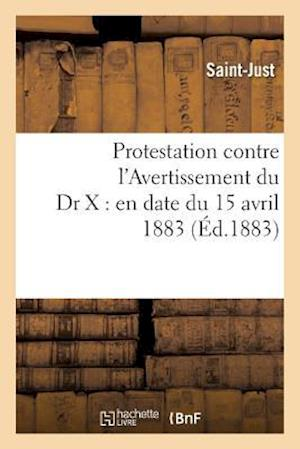 Bog, paperback Protestation Contre L'Avertissement Du Dr X