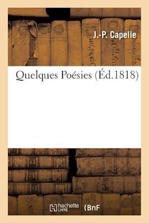 Bog, paperback Quelques Poesies