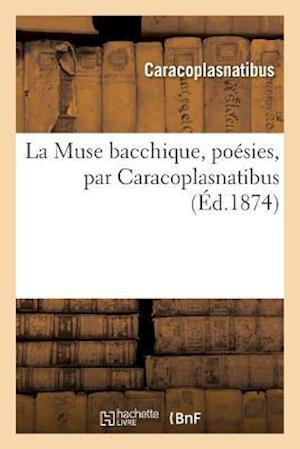 Bog, paperback La Muse Bacchique, Poesies