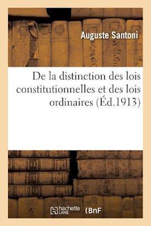 Bog, paperback de La Distinction Des Lois Constitutionnelles Et Des Lois Ordinaires