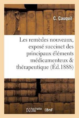 Bog, paperback Les Remedes Nouveaux af C. Cauquil