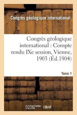 Bog, paperback Congres Geologique International af Congres Geologique