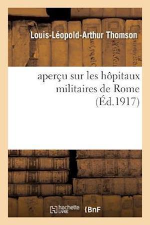 Bog, paperback Apercu Sur Les Hopitaux Militaires de Rome