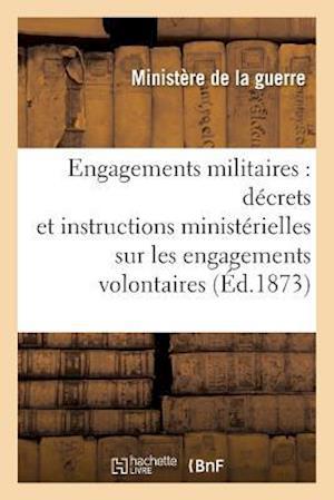 Bog, paperback Engagements Militaires af Ministere De La Guerre